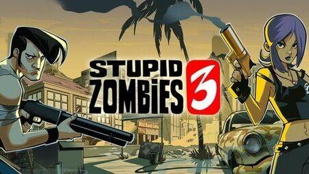 Stupid Zombies 3 Apk Mod Dinheiro Infinito