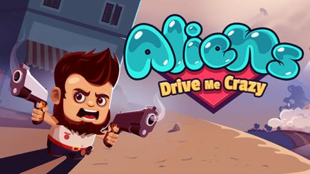 Aliens Drive Me Crazy mod apk dinheiro infinito