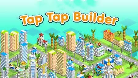 Tap Tap Builder apk mod dinheiro infinito