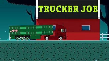 Trucker Joe mod apk dinheiro infinito